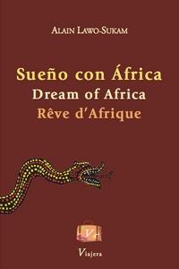 Sueño con África / Dream of Africa / Rêve d'Afrique